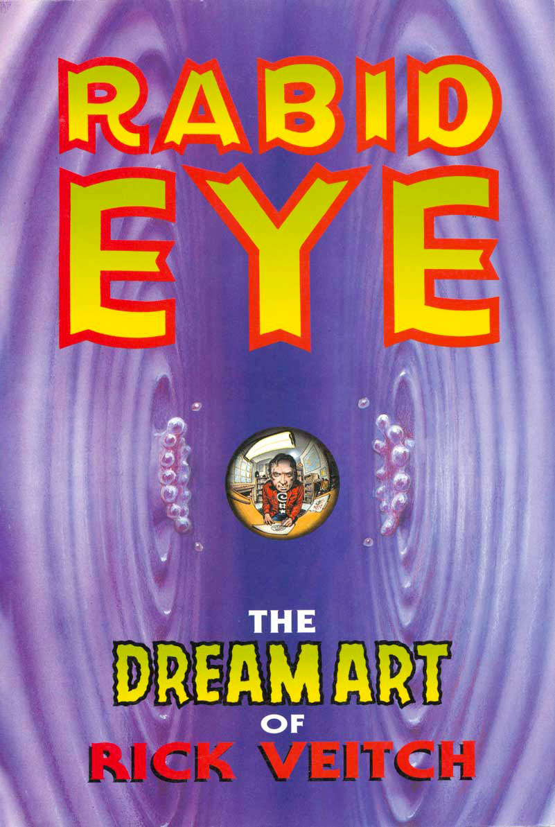 Rabid Eye: The Dream Art Of Rick Veitch